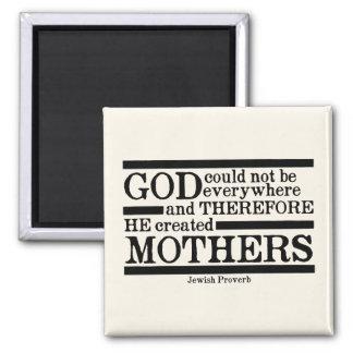 Aimant Dieu a créé des mères