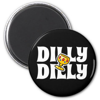 Aimant Dilly Dilly