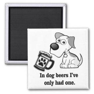 Aimant Drôle, en bières de chien j'ai seulement eu un