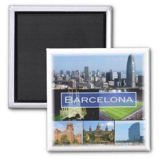 Aimant Es * L'Espagne - Barcelone