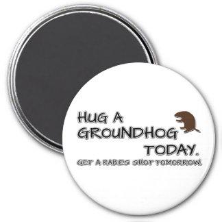 Aimant Étreignez un groundhog aujourd'hui. Attrapez une