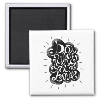 Aimant Faites ce que vous aimez