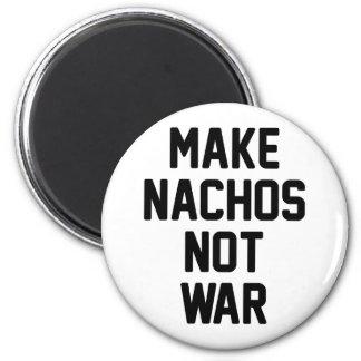 Aimant Faites la guerre de Nachos pas