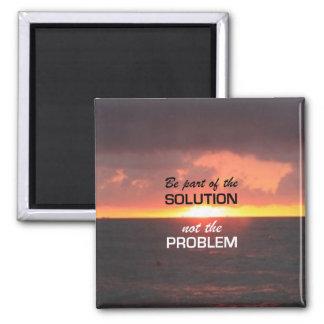 Aimant Faites partie de la solution