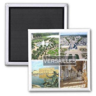 Aimant Franc * La France - le palais de Versailles