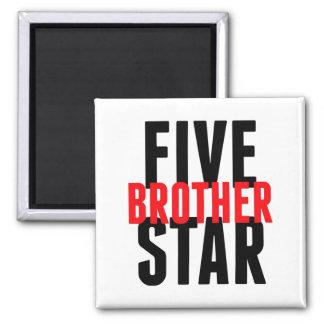 Aimant Frère de cinq étoiles