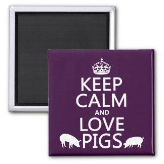 Aimant Gardez le calme et aimez les porcs (toutes les
