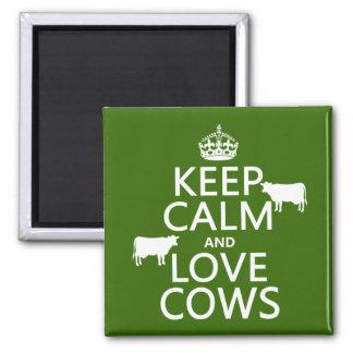 Aimant Gardez le calme et aimez les vaches (toutes les