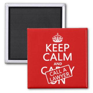 Aimant Gardez le calme et appelez un avocat (dans toute