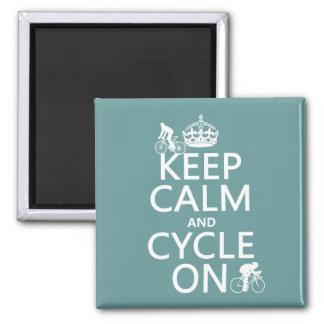 Aimant Gardez le calme et le cycle sur (dans toute