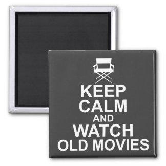 Aimant Gardez le calme et observez les vieux films