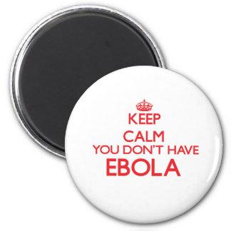 Aimant Gardez le calme que vous n'avez pas Ebola