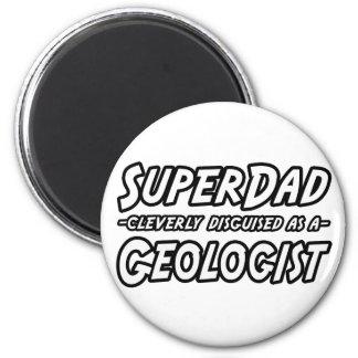 Aimant Géologue de SuperDad…