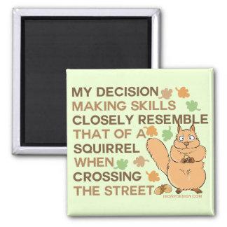 Aimant Humour d'écureuil de qualifications de prise de