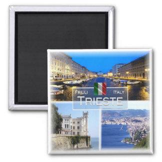 Aimant IL l'Italie # Friuli Venezia Giulia - Trieste -