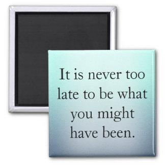 Aimant Il n'est jamais trop tard