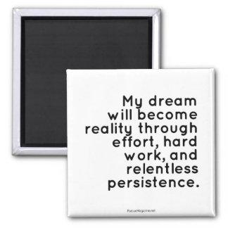 Aimant inspiré pour des rêveurs : De motivation