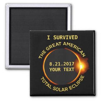 Aimant J'ai survécu à toute l'éclipse solaire 8.21.2017