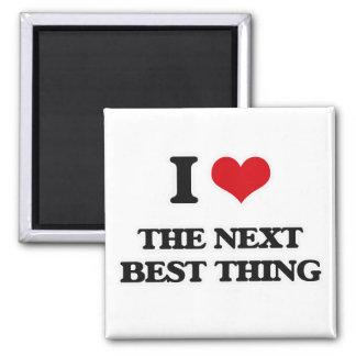 Aimant J'aime la prochaine meilleure chose