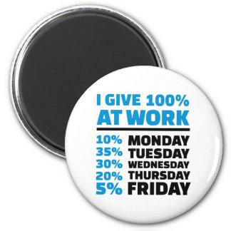 Aimant Je donne 100% au travail