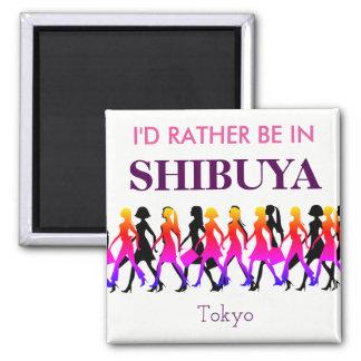 Aimant Je serais plutôt dans Shibuya
