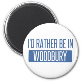 Aimant Je serais plutôt dans Woodbury