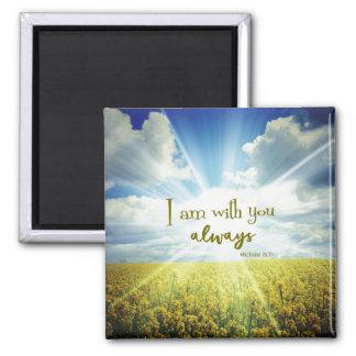 Aimant Je suis avec vous toujours vers de bible