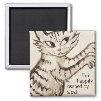 Aimant Je suis heureusement possédé par un chat