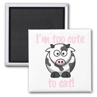 Aimant Je suis trop mignon pour manger - effrayez
