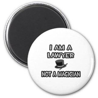 Aimant Je suis un avocat… pas un magicien