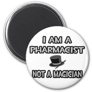 Aimant Je suis un pharmacien… pas un magicien