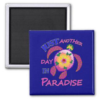 Aimant Juste un autre jour dans le paradis