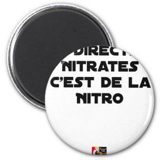 Aimant La Directive Nitrates, c'est de la Nitro - Jeux de