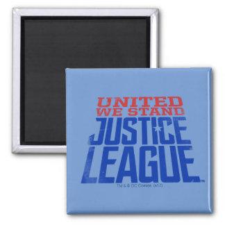 Aimant La ligue de justice   nous a unis se tiennent