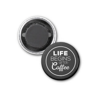Aimant La vie commence après café