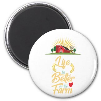 Aimant La vie est meilleure à la ferme élevant