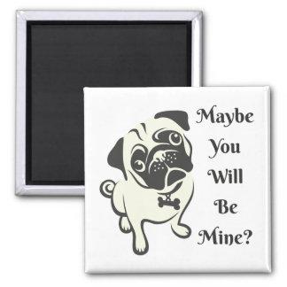"""Aimant L'aimant de chien """"sera le mien ? """""""