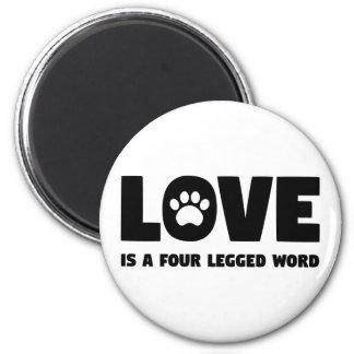 Aimant L'amour est un mot quatre à jambes