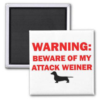Aimant L'avertissement prennent garde du chien de Weiner