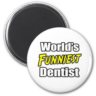 Aimant Le dentiste le plus drôle du monde