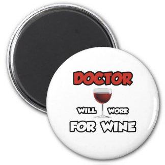 Aimant Le docteur… travaillera pour le vin