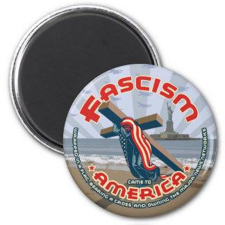 Aimant Le fascisme est venu enveloppé