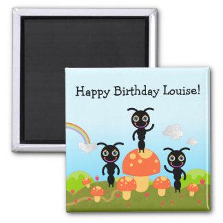 Aimant Le joyeux anniversaire indique les fourmis