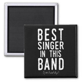 Aimant Le meilleur chanteur (probablement) (blanc)