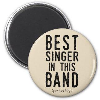 Aimant Le meilleur chanteur (probablement) (noir)