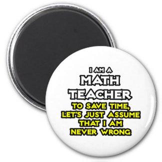 Aimant Le professeur de maths… supposent que je n'ai