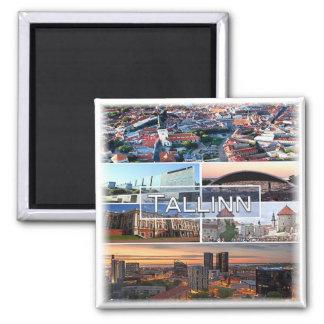 Aimant L'EE * L'Estonie - Tallinn