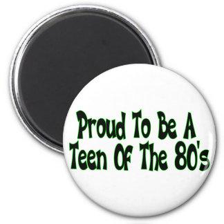 Aimant Les années 80 fières de l'adolescence