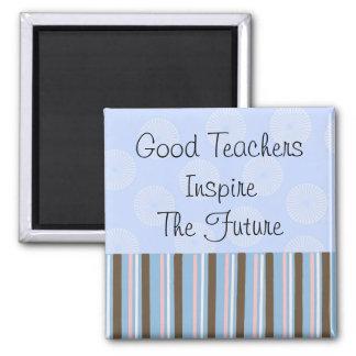 Aimant Les bons professeurs inspirent
