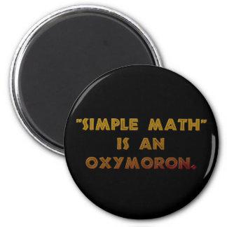 Aimant Les maths simples sont un oxymoron